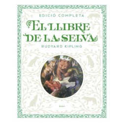 El llibre de la selva. Ed. luxe