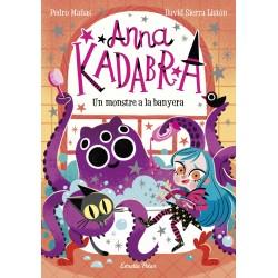 Anna Kadabra . Un monstre a la banyera