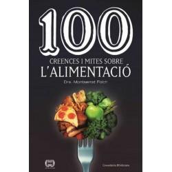 100 creences i mites sobre l'alimentació