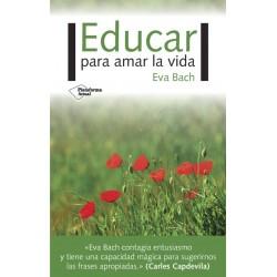 Educar para amar la vida